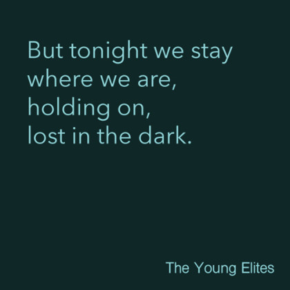 The Young Elite Quotes