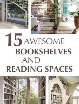 awesome bookshelves and reading spaces
