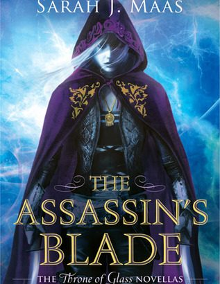 What happened in The Assassin's Blade? (Throne of Glass #0.1-0.5)