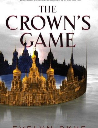 What happened in The Crown's Game? (The Crown's Game #1)