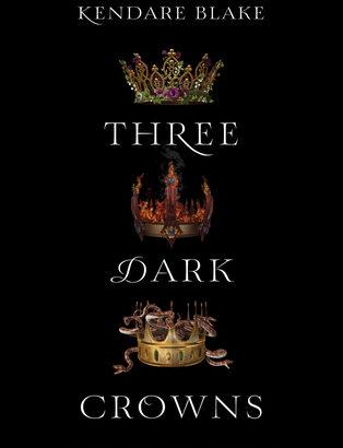 What happened in Three Dark Crowns? (Three Dark Crowns #1)