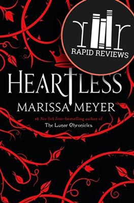 Rapid Review of Heartless