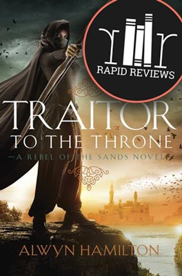 Rapid Review of Traitor to the Throne