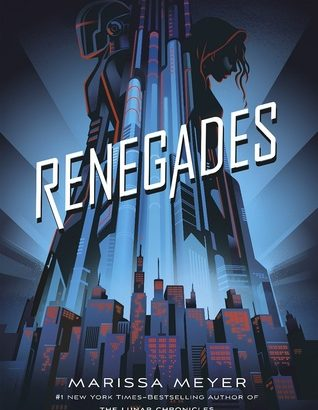 What happened in Renegades? (Renegades #1)