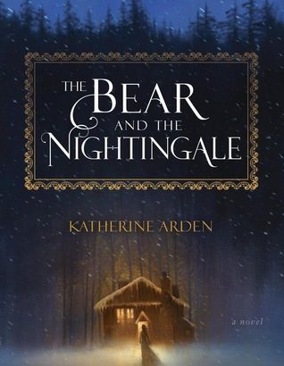 What happened in The Bear and the Nightingale? (The Winternight Trilogy #1)