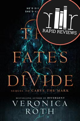Rapid Review of The Fates Divide