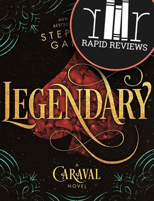 Rapid Review of Legendary