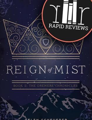 Rapid Review of Reign of Mist