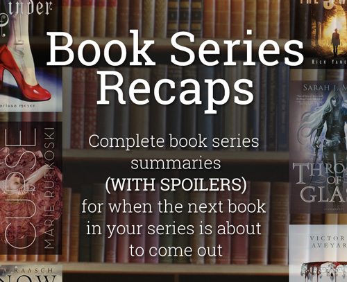 book series summaries with spoilers