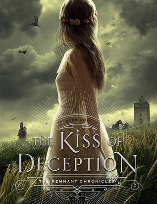 The Kiss of Deception Summary (The Remnant Chronicles #1)