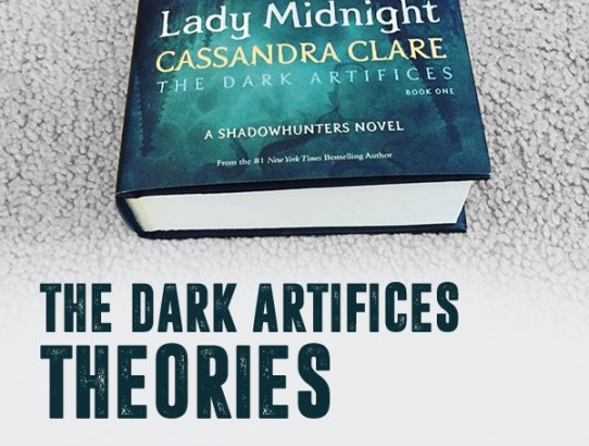 The Dark Artifices Theories - What will happen next?