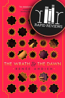 Rapid Review of The Wrath and the Dawn