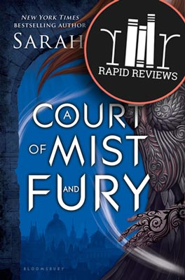 Rapid Review of A Court of Mist and Fury