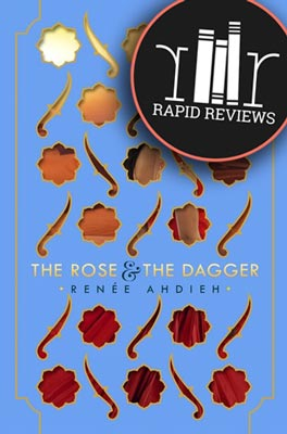 Rapid Review of The Rose and the Dagger
