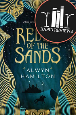 Rapid Review of Rebel of the Sands