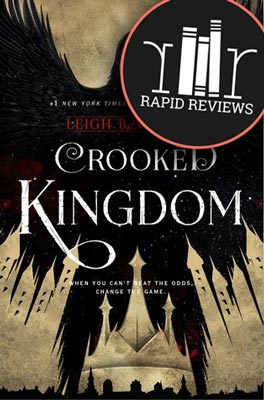 Rapid Review of Crooked Kingdom