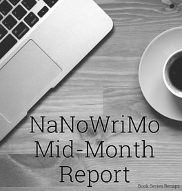 NaNoWriMo Mid-Month Report