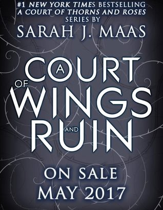 A Court of Thorns and Roses Book Three Title Reveal - A Court of Wings and Ruin