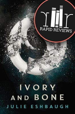 Rapid Review of Ivory and Bone
