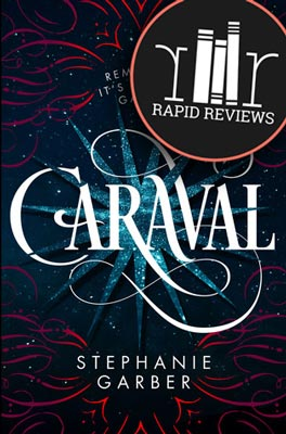 Rapid Review of Caraval