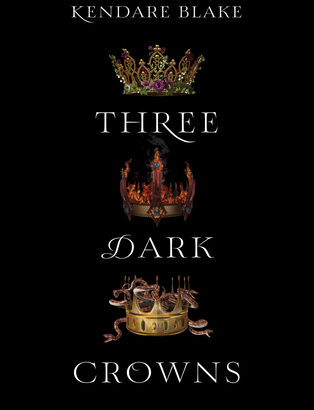 What happened in Three Dark Crowns? (Three Dark Crowns #1)