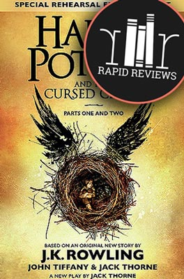 Rapid Review of Harry Potter and the Cursed Child