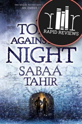 Rapid Review of A Torch Against the Night