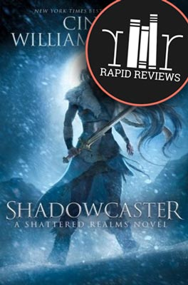 Rapid Review of Shadowcaster