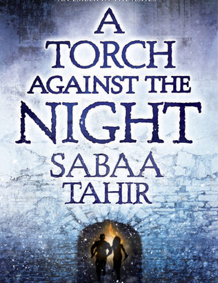 What happened in A Torch Against the Night? (Ember In The Ashes #2)