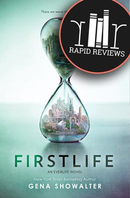 Rapid Review of FirstLife by Gena Showalter