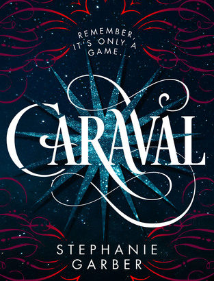 What happened in Caraval (Caraval #1)