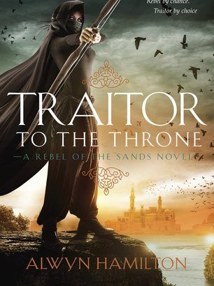 What happened in Traitor to the Throne? (Rebel of the Sands #2)