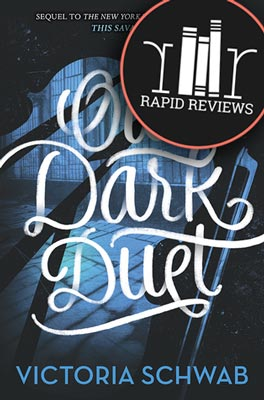 Rapid Review of Our Dark Duet