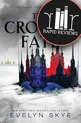 Rapid Review of The Crown's Fate