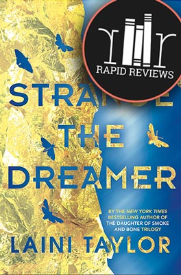 Rapid Review of Strange the Dreamer