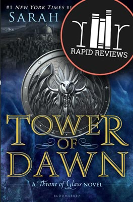 Rapid Review of Tower of Dawn
