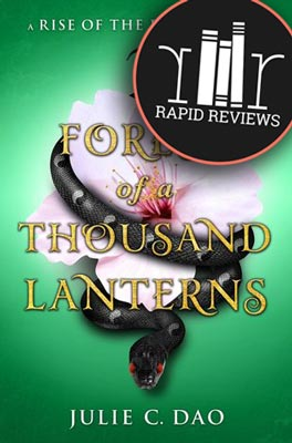 Rapid Review of Forest of a Thousand Lanterns