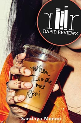 Rapid Review of When Dimple Met Rishi