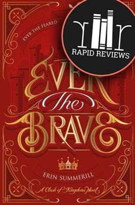 Rapid Review of Ever the Brave