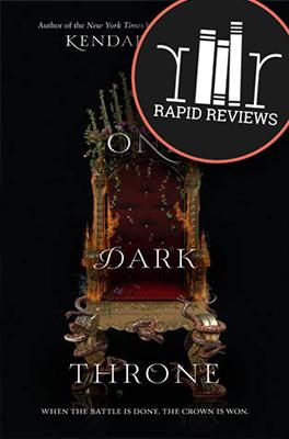 Rapid Review of One Dark Throne