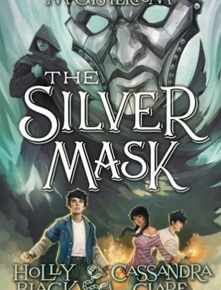 What happened in The Silver Mask? (Magisterium #4)