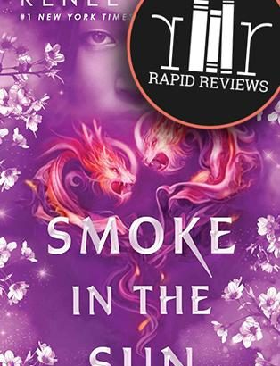 Rapid Review of Smoke in the Sun