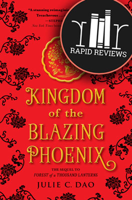 Rapid Review of Kingdom of the Blazing Phoenix