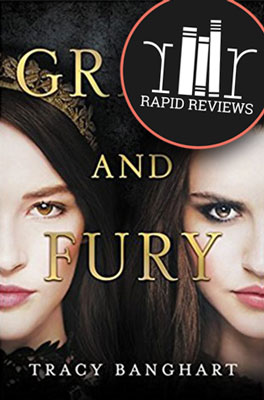 Rapid Review of Grace and Fury