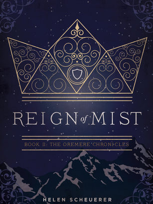 What happened in Reign of Mist? (The Oremere Chronicles #2)