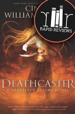 Rapid Review of Deathcaster