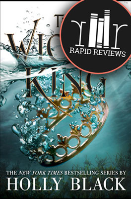 Rapid Review of The Wicked King