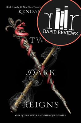 Rapid Review of Two Dark Reigns
