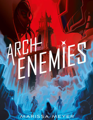 What happened in Archenemies (Renegades #2)