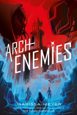 What Happened In Archenemies Renegades 2 Book Series Recaps